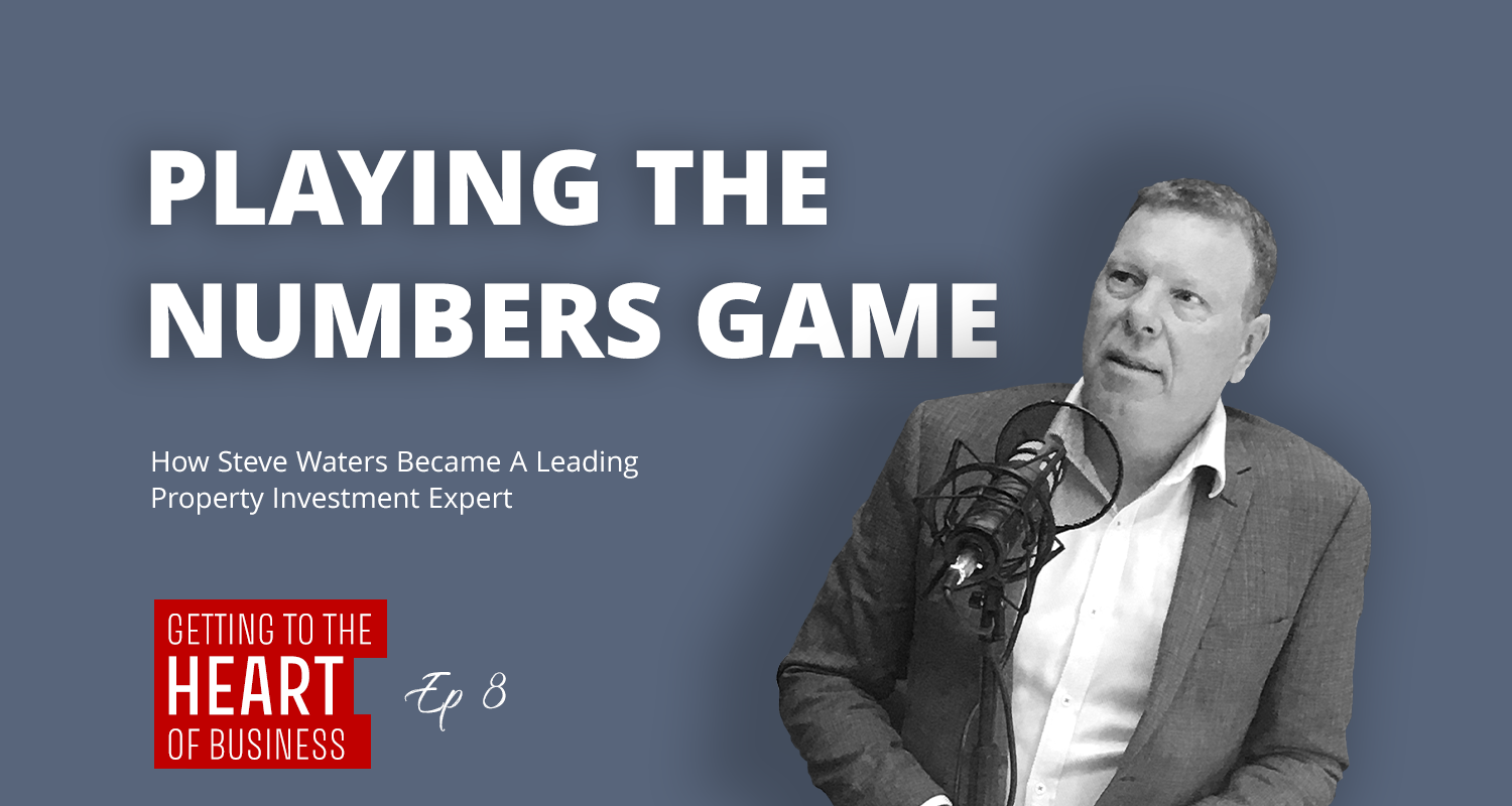 Podcast Episode 8 Steve Waters Right Property Group