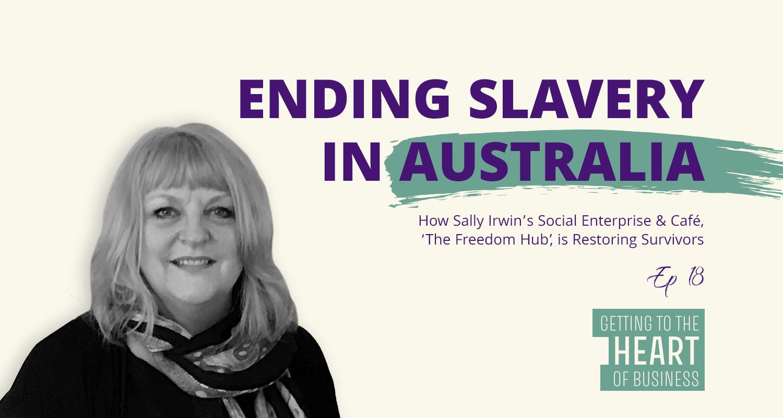 Ending Slavery in Australia